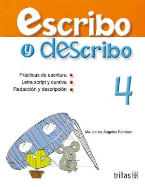 ESCRIBO Y DESCRIBO 4
