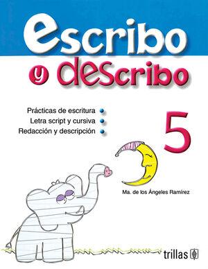 ESCRIBO Y DESCRIBO 5