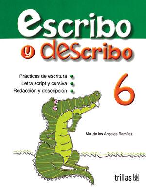 ESCRIBO Y DESCRIBO 6