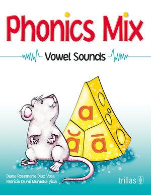 PHONICS MIX. VOWEL SOUNDS