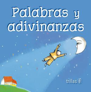 PALABRAS Y ADIVINANZAS