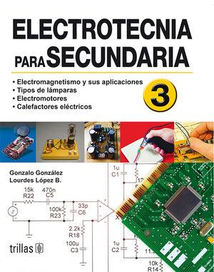 ELECTROTECNIA PARA SECUNDARIA 3
