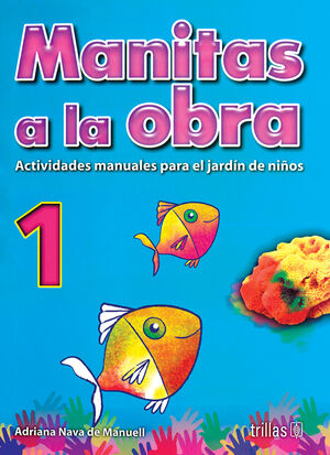 MANITAS A LA OBRA 1