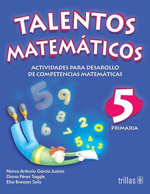 TALENTOS MATEMATICOS 5. PRIMARIA