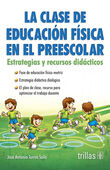 LA CLASE DE EDUCACION FISICA EN EL PREESCOLAR