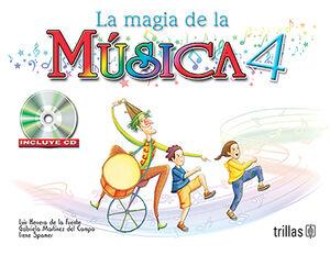 LA MAGIA DE LA MUSICA 4. INCLUYE CD