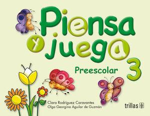 PIENSA Y JUEGA. PREESCOLAR 3